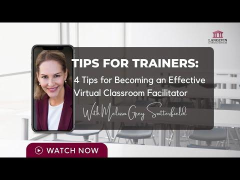 4 Tips for Becoming an Effective Virtual Classroom Facilitator